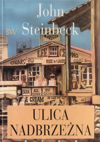 Okładka książki Ulica Nadbrzeżna John Steinbeck