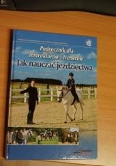 Okładka książki Jak nauczać jeździectwa Isabelle von Neumann-Cosel-Nebe