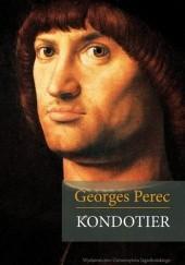 Okładka książki Kondotier Georges Perec