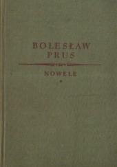 Okładka książki Nowele t. I Bolesław Prus