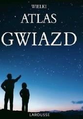 Okładka książki Wielki atlas gwiazd Serge Brunier
