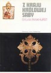 Okładka książki Z kraju królowej Saby Sylvia Pankhurst