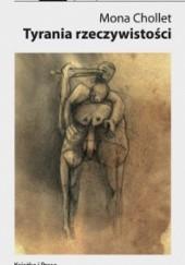Okładka książki Tyrania rzeczywistości Mona Chollet