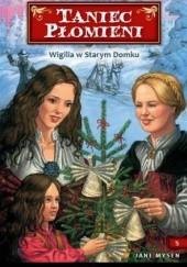 Okładka książki Wigilia w Starym Domku Jane Mysen