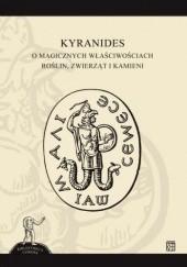 Okładka książki Kyranides. O magicznych właściwościach roślin, zwierząt i kamieni autor nieznany