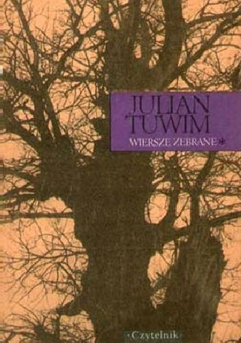 Julian Tuwim Wiersze Zebrane Julian Tuwim 217310