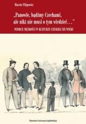 Okładka książki Panowie, bądźmy Czechami, ale nikt nie musi o tym wiedzieć... Marcin Filipowicz