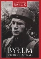 Okładka książki Byłem cichociemnym Stefan Bałuk