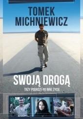 Okładka książki Swoją drogą Tomek Michniewicz