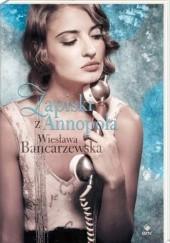 Okładka książki Zapiski z Annopola Wiesława Bancarzewska