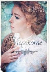 Okładka książki Niepokorne. Eliza Agnieszka Wojdowicz