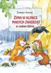 Okładka książki Zima w Klinice Małych Zwierząt w Leśnej Górce Tomasz Szwed