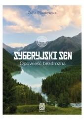 Okładka książki Syberyjski sen. Opowieść bezdrożna Zofia Piłasiewicz