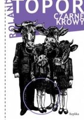 Okładka książki Czarne krowy Roland Topor