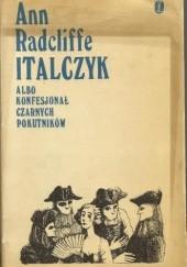 Okładka książki Italczyk albo Konfesjonał Czarnych Pokutników tom 1-2 Ann Radcliffe