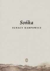 Okładka książki Sońka Ignacy Karpowicz