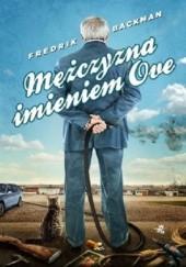 Okładka książki Mężczyzna imieniem Ove Fredrik Backman