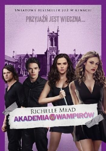 Okładka książki Akademia wampirów Richelle Mead