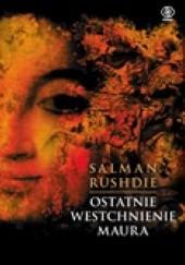 Okładka książki Ostatnie westchnienie Maura Salman Rushdie