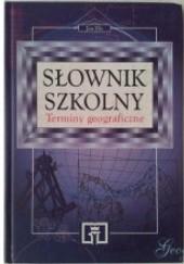 Okładka książki Słownik szkolny. Terminy geograficzne Jan Flis