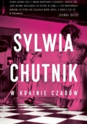 Okładka książki W krainie czarów Sylwia Chutnik