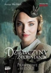 Okładka książki Dziewczyny z Powstania Anna Herbich-Zychowicz
