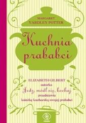 Okładka książki Kuchnia prababci Margaret Yardley Potter