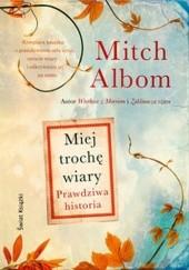 Okładka książki Miej trochę wiary Mitch Albom