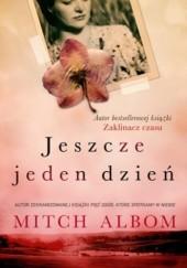 Okładka książki Jeszcze jeden dzień Mitch Albom