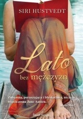 Okładka książki Lato bez mężczyzn Siri Hustvedt