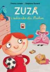 Okładka książki Zuza i sukienka dla Maksa Delphine Durand,Thierry Lenain