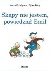 Okładka książki Skąpy nie jestem, powiedział Emil Astrid Lindgren