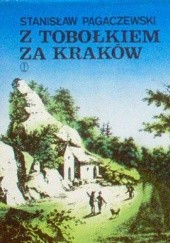 Okładka książki Z tobołkiem za Kraków Stanisław Pagaczewski