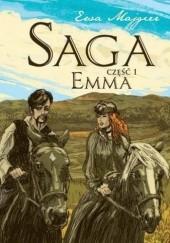 Okładka książki Saga cz. 1. Emma Ewa Majgier