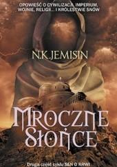 Okładka książki Mroczne słońce Nora K. Jemisin