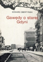 Okładka książki Gawędy o starej Gdyni Edward Obertyński