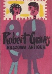 Okładka książki Brązowa Antigua Robert Graves