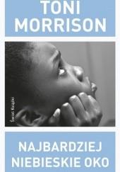 Okładka książki Najbardziej niebieskie oko Toni Morrison