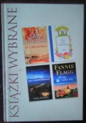 Okładka książki Wybraniec, Lista pana Rosenbluma, Syn kłusownika, Wciąż o tobie śnię Fannie Flagg,Sam Bourne,Natasha Solomons