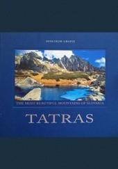 Okładka książki TATRAS. The Most Beautiful Mountains of Slovakia praca zbiorowa,Stano Bellan
