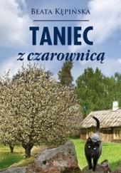 Okładka książki Taniec z czarownicą Beata Kępińska