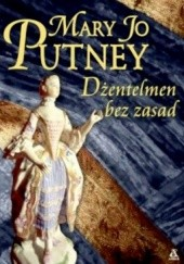 Okładka książki Dżentelmen bez zasad Mary Jo Putney