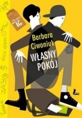 Okładka książki Własny pokój Barbara Ciwoniuk
