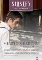 Okładka książki Miasto grzechu Anna Nałęcz