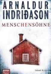 Okładka książki Menschensöhne Arnaldur Indriðason