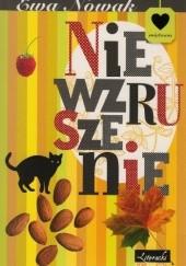 Okładka książki Niewzruszenie Ewa Nowak