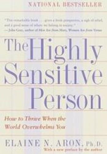 Okładka książki The Highly Sensitive Person Elaine N. Aron