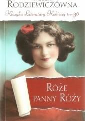 Okładka książki Róże panny Róży Maria Rodziewiczówna