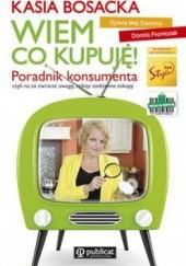Okładka książki Wiem, co kupuję Katarzyna Bosacka