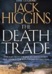 Okładka książki The Death Trade Jack Higgins
